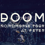 【ライブレポート】DOOM No/Re:MORSE TOURE 2018 FINAL@新代田FEVER