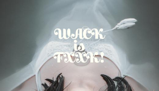 【WACKを聴くべし】SAiNT SEX「WACK is FXXK」【ゲリラ発売シングル】